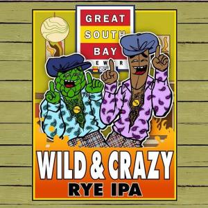 Great South Bay Wild & Crazy Rye IPA