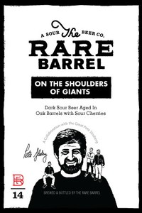The Rare Barrel On the Shoulders of Giants
